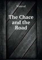 The Chace and the Road