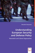 Understanding European Security and Defense Policy