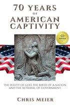 70 Years of American Captivity