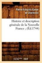 Histoire Et Description G�n�rale de la Nouvelle France (�d.1744)