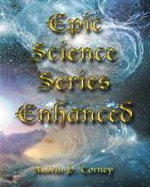 Epic Science Series Enhanced