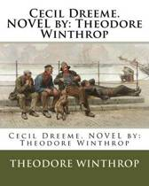 Cecil Dreeme. Novel by