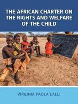 The African Charter on the Rights and Welfare of the Child