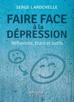 Faire face à la dépression : Réflexions, trucs et outils
