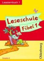 Leseschule Fibel E. Leselernbuch 1