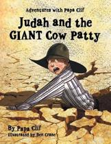 Judah and the Giant Cow Patty