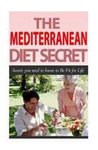 The Mediterranean Diet Secret
