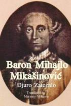 Baron Mihajlo Mikasinovic