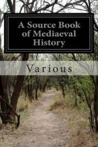 A Source Book of Mediaeval History