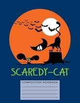 Scaredy-Cat Composition Notebook