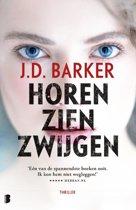 Boek cover Sam Porter 1 - Horen, zien, zwijgen van J.D. Barker (Paperback)