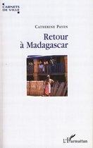 Retour à Madagascar