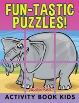 Fun-Tastic Puzzles!