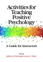 Activities for Teaching Positive Psychology