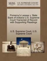 Pomeroy's Lessee V. State Bank of Indiana U.S. Supreme Court Transcript of Record with Supporting Pleadings
