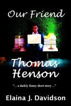Our Friend Thomas Henson
