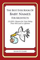 The Best Ever Book of Baby Names for Architects