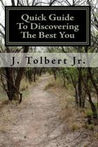 Quick Guide to Discovering the Best You