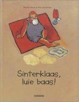 Sinterklaas, Luie Baas!