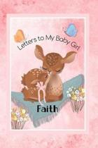 Faith Letters to My Baby Girl: Personalized Baby Journal