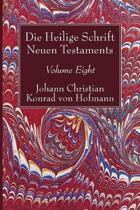 Die Heilige Schrift Neuen Testaments, Volume Eight