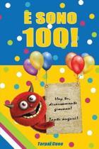 E Sono 100!
