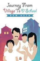 Journey from Village to Dschool