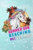 summer sun beaching not teaching