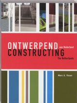Ontwerpend Aan Nederland / Constructing The Netherlands