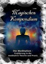 Magisches Kompendium - Die Meditation