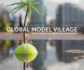 Global Model Village