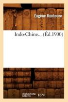 Indo-Chine (�d.1900)