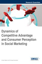 Dynamics of Competitive Advantage and Consumer Perception in Social Marketing
