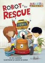 Robot to the Rescue