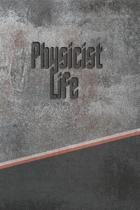 Physicist Life