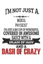 I'm Not Just A Medical Physicist