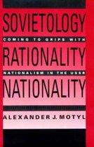 Sovietology, Rationality, Nationality