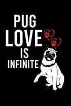 Pug Love Is Infinite: Cute Pug Default Ruled Notebook, Great Accessories & Gift Idea for Pug Owner & Lover.Default Ruled Notebook With An In