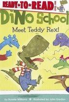 Meet Teddy Rex!