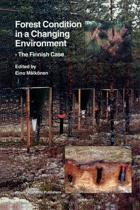 Forest Condition in a Changing Environment