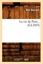 La Vie de Paris ( d.1893)