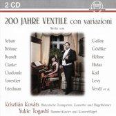 200 Jahre Ventile con Variazioni