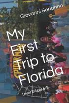 My First Trip to Florida
