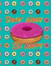 Donut Worry, Be Happy Journal