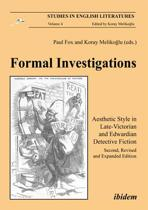Formal Investigations - Aesthetic Style in Late-Victorian and Edwardian Detective Fiction