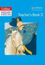 Collins Cambridge International Primary English - International Primary English Teacher's Book 3