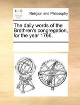 The Daily Words of the Brethren's Congregation, for the Year 1766