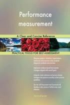 Performance Measurement a Clear and Concise Reference
