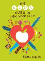 The Kid's Guide to New York City