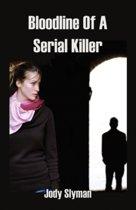 Bloodline of a Serial Killer